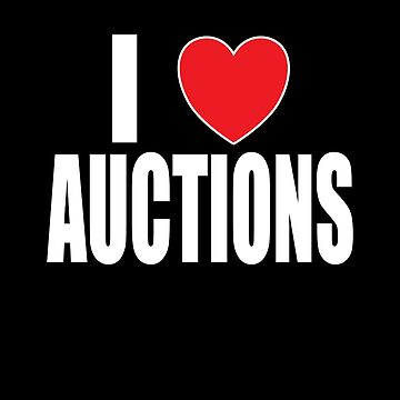 I Love Auctions by FairOaksDesigns