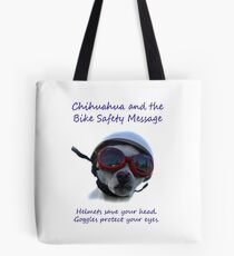 Chihuahua and the Bike Safety Message (Sticker Version 3 with White Background) Tote Bag