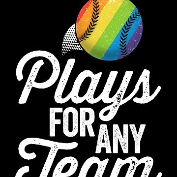 Plays For Any Team LGBT Baseball SHIRT Gay Pride Ally by 14thFloor