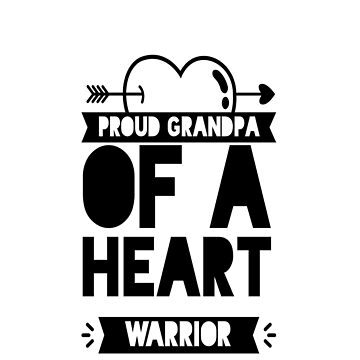 Proud Grandpa Of A Heart Warrior, CHD, Heart Disease Awareness Gifts by treasures83