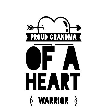 Proud Grandma Of A Heart Warrior, CHD, Heart Disease Awareness Gifts by treasures83