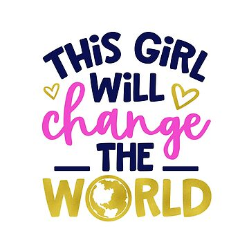 This Girl Will Change The World by Outskirts33