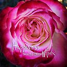 """""""Happiness blooms from within"""" hot pink and white rose by Luceworks"""