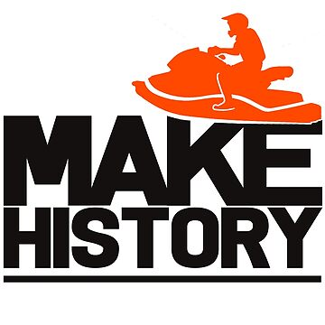 Jet Ski - Make History by design2try