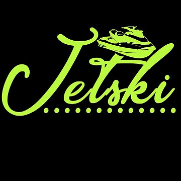 Jet Ski - Jet Ski (green) by design2try
