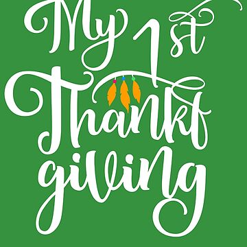 My 1 st Thanksgiving by IvonDesign
