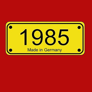 1985 Road Sign - Made in Germany Tee by deanworld