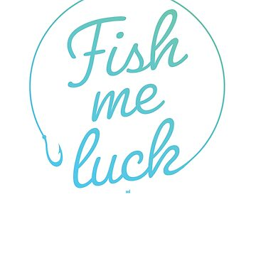 Fish me luck by ixmanga