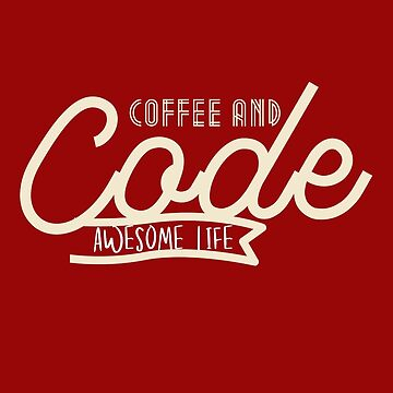 Programmer : Coffee And Code by mbiymbiy