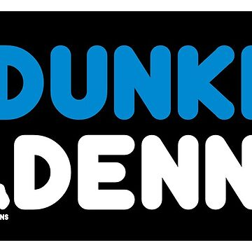 Dunkin' Dennis  by TheDFDesigns