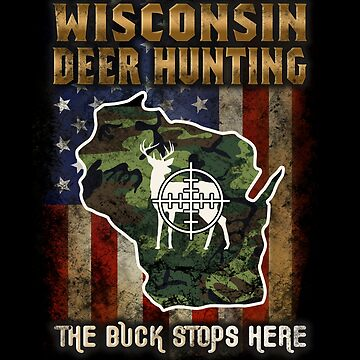 Wisconsin Deer Hunter American Flag Deer Hunting Gifts American Hunting Apparel by vince58