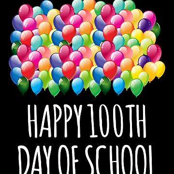 '100 Balloons 100th Day of School' Back to School by leyogi
