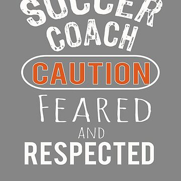 Scary soccer Coach Gift Design by LGamble12345