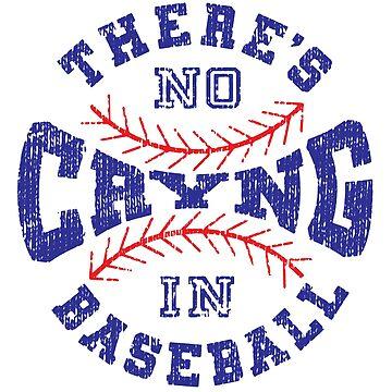 No Crying In Baseball by kernitees