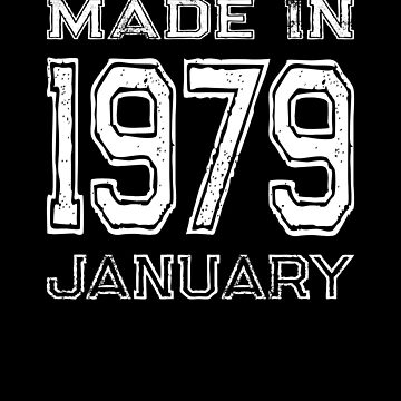 Birthday Celebration Made In January 1979 Birth Year by FairOaksDesigns