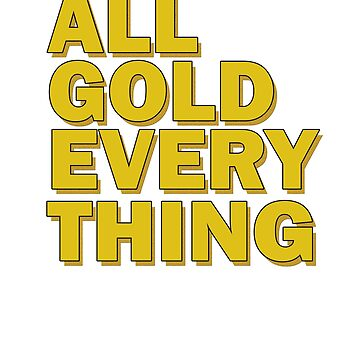 All gold everything by Faba188