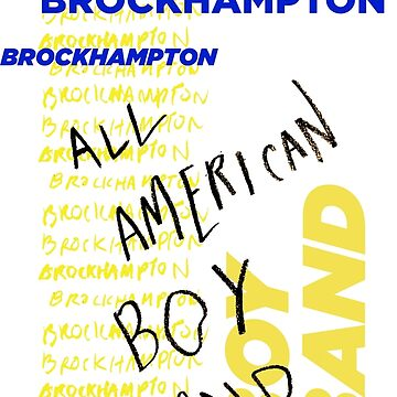 BROCKHAMPTON - All American Boy Band Tour Shirt by ezzitheexplorer