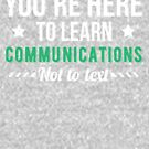 Communications Major, College Student Gift by Curious  Graphix