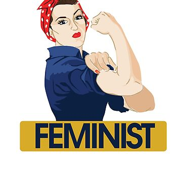 Feminist rosie the riveter by Boogiemonst