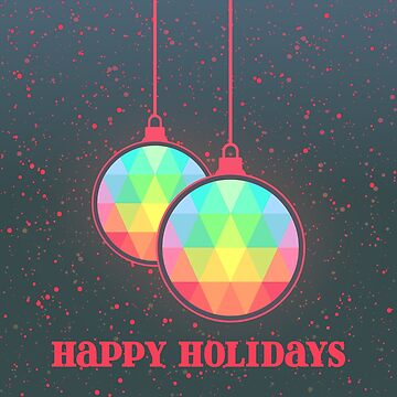 Happy Holidays Prism Ornaments by Craftvolphan