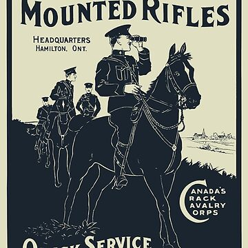 Canadian Mounted Rifles - Canada's Crack Cavalry Corps - WW1 Poster by warishellstore
