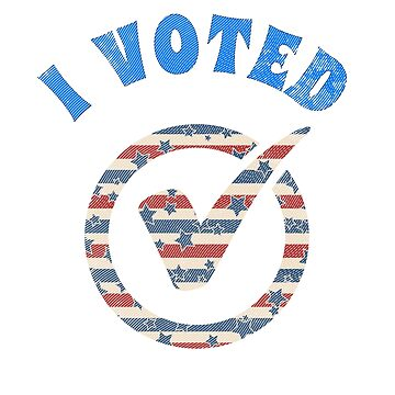 I Voted art  by StudioDesigns