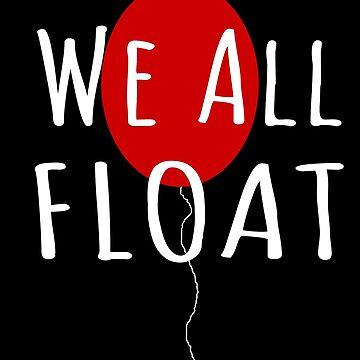 We All Float by TheBoyTeacher