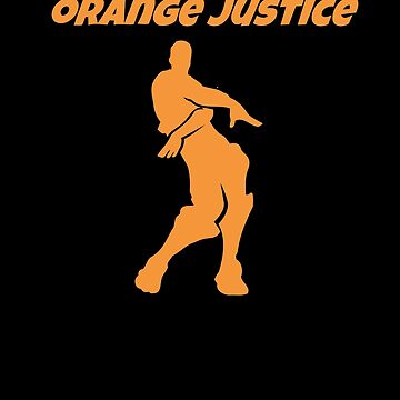 Orange Justice Dance Video Games Kids Youth Boys by hlcaldwell