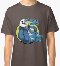 Holy Crap! I'm Freakin' Sans! Classic T-Shirt