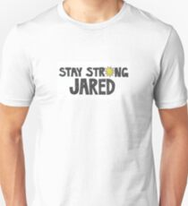 Stay Strong Jared Unisex T-Shirt