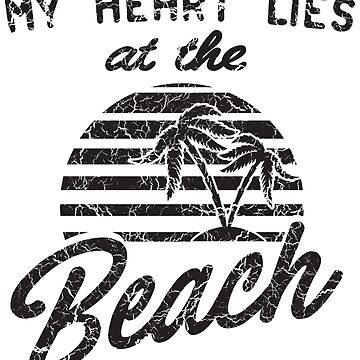 My Heart Lies At The Beach by keepers