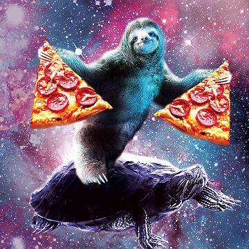 Funny Space Sloth With Pizza Riding On Turtle by SkylerJHill