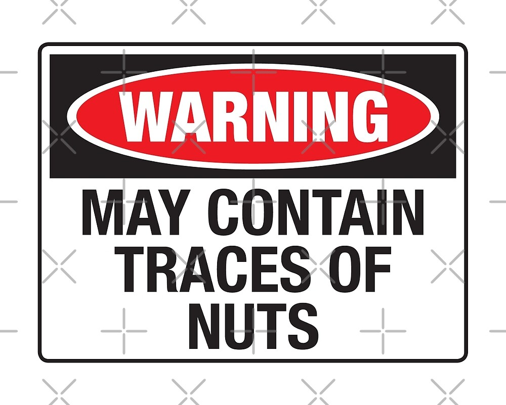 """""""Warning may contain traces of nuts"""" by monsterplanet ..."""