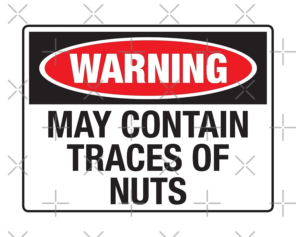 Warning may contain traces of nuts by monsterplanet