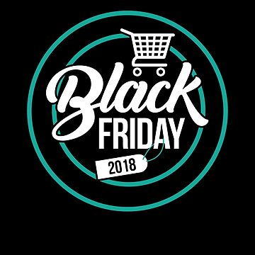 Black Friday 2018 T-Shirt Matching Black Friday Shopping Tee by davdmark