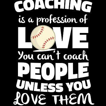 Baseball Coaching is about Love by hadicazvysavaca
