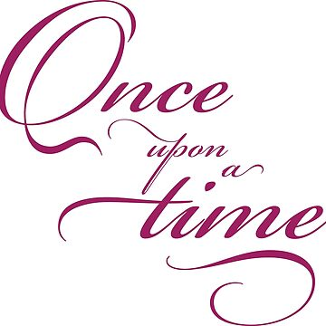 once upon a time by kathrynne