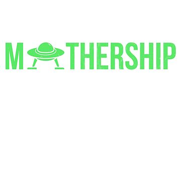 """I'm waiting for the MOTHERSHIP"" funny UFO t-shirt by noirty"