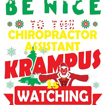 Be Nice To The Chiropractor Assistant Krampus Is Watching Funny Xmas Tshirt by epicshirts