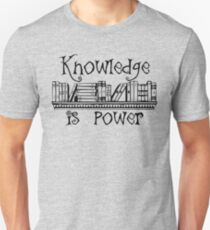 Knowledge is Power - Learning and Higher Learning Gifts for Book Lovers and Readers Unisex T-Shirt