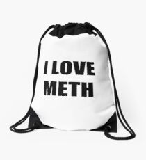I Love Meth Funny Gift Idea Drawstring Bag