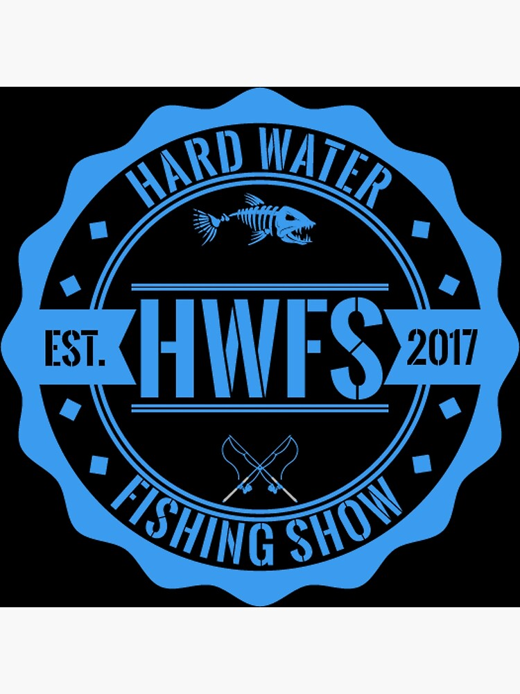 Hard Water Fishing Show - Merch by byboth