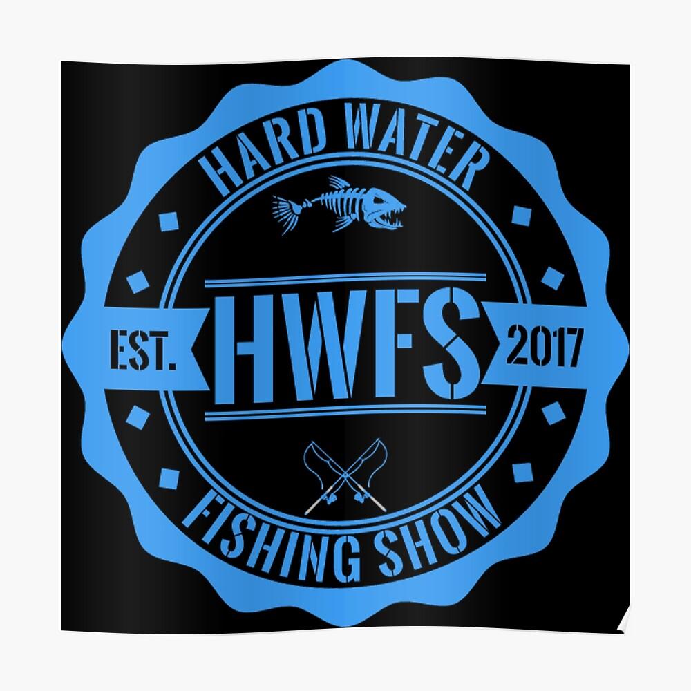 Hard Water Fishing Show - Merch Poster