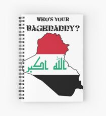 Who's Your Baghdaddy? (Flag) Spiral Notebook