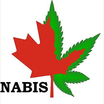 Oh, Cannabis our Canada   by wienerdogs