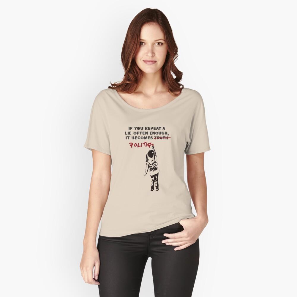 BANKSY Wenn man eine Lüge oft genug wiederholt, wird sie Politik Loose Fit T-Shirt