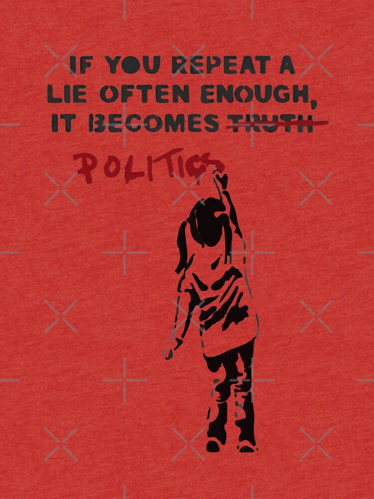 BANKSY si repites una mentira a menudo es política de inkstyl