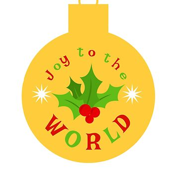 Joy To The World - Holly by miniverdesigns