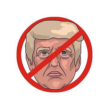 Donald Trump No Road Sign Illustration by MelancholyDoll