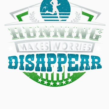 Running Makes Worries Disappear Athlete Gift by orangepieces